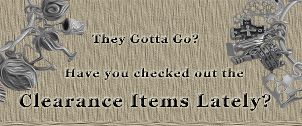 Have you seen our Clearance Items at Silver Charms?